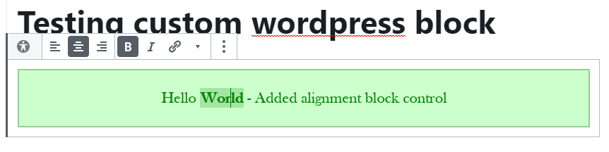 How To Develop Hello World WordPress Block - Block controls and Settings Sidebar