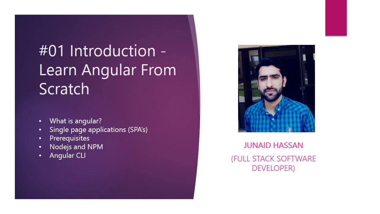 #01 Introduction - Learn Angular From Scratch with Junaid Hassan