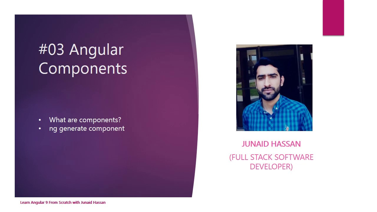 #03 Components - Learn Angular 9 From Scratch with Junaid Hassan